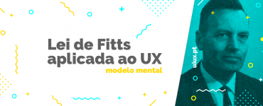 Lei de Fitts aplicada ao User Experience