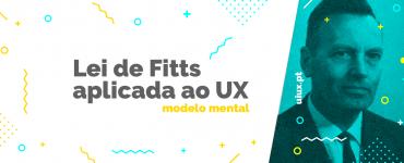 Lei de Fitts aplicada ao User Experience